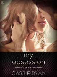 my obsession, cassie ryan, tina gerow, erotic, romance